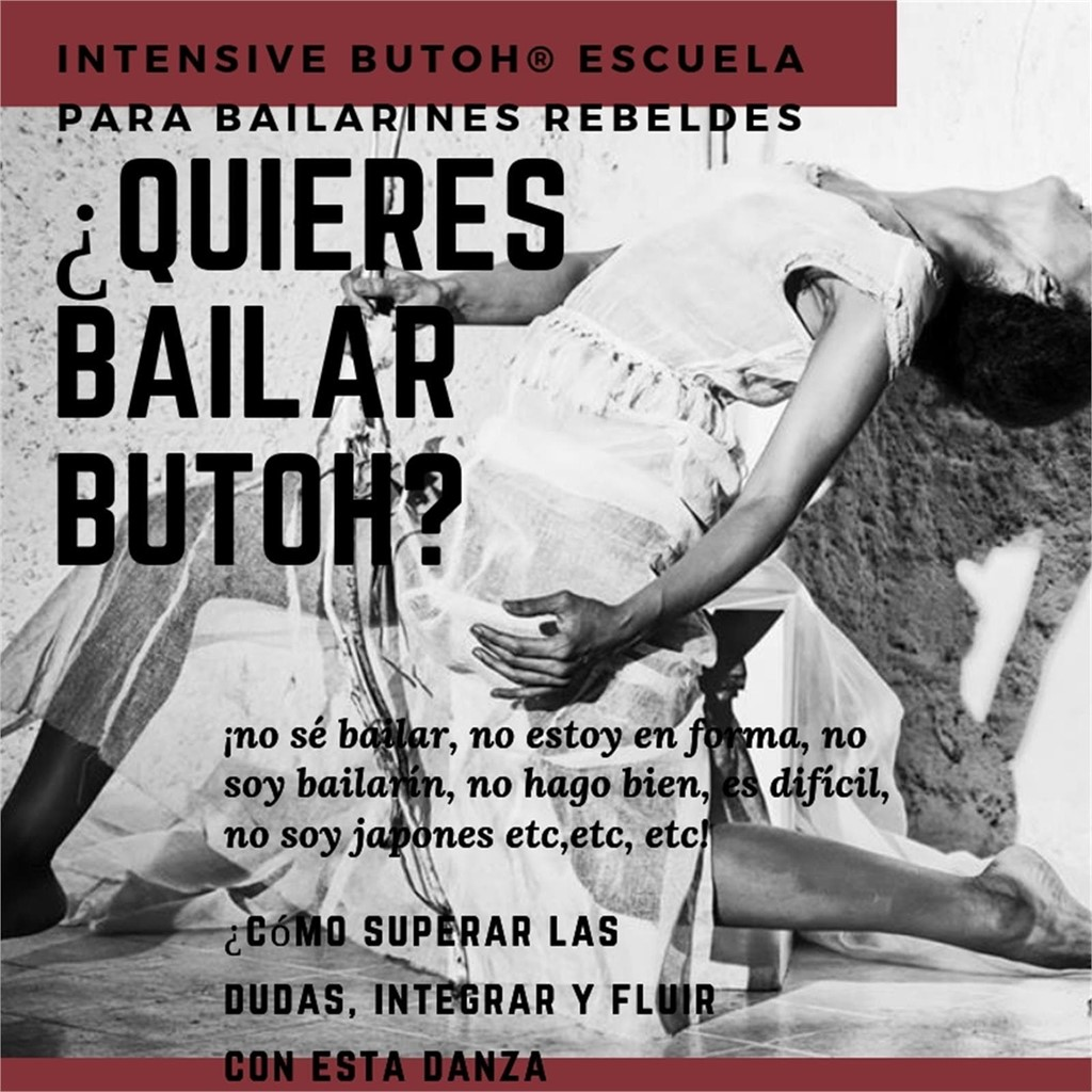 ¿Quieres bailar butoh? - Intensive Butoh